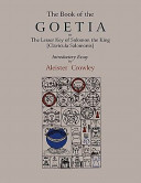 the-book-of-goetia-or-the-lesser-key-of-solomon-the-king-clavicula-salomonis-introductory-essay-by-aleister-crowley