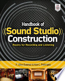 Handbook of Sound Studio Construction  Rooms for Recording and Listening