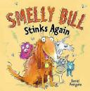 Smelly Bill Stinks Again