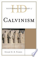 Historical Dictionary of Calvinism