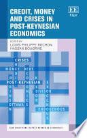 Credit, Money and Crises in Post-Keynesian Economics