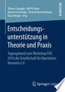 Entscheidungsunterstützung in Theorie und Praxis