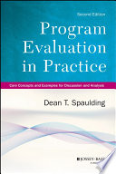 Program evaluation in practice : core concepts and examples for discussion and analysis /