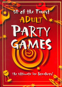 50 of the Finest Adult Party Games