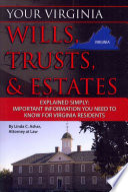 Your Virginia Wills  Trusts    Estates Explained Simply