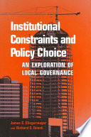 Institutional Constraints and Policy Choice