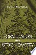Formulation and Stoichiometry