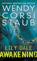 Lily Dale  Awakening