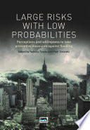 Large Risks with Low Probabilities  Perceptions and willingness to take preventive measures against flooding