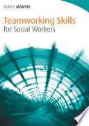 Teamworking Skills for Social Workers