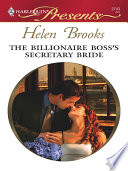 The Billionaire Boss s Secretary Bride Book PDF