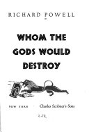 Whom the Gods Would Destroy