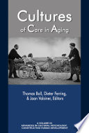 Cultures of Care in Aging