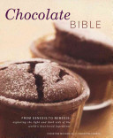 Chocolate Bible : this book opens with an...