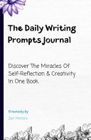 The Daily Writing Prompts Journal