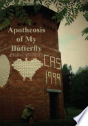 Apotheosis Of My Butterfly : humorous and insightful repartee about...
