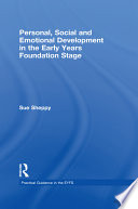 Personal  Social and Emotional Development in the Early Years Foundation Stage