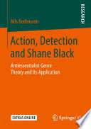 Action Detection And Shane Black