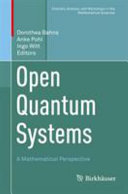 Open Quantum Systems: A Mathematical Perspective