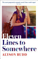 Eleven Lines to Somewhere: An emotional and uplifting story of love and loss for fans of Kate Atkinson Book