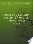 Kunst und K nstler des 16   17  und 18  Jahrhunderts