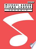 Michael Aaron Piano Course  Technic  Grade 2