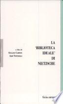 La  biblioteca ideale  di Nietzsche