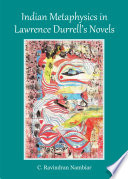 Indian Metaphysics in Lawrence Durrell   s Novels