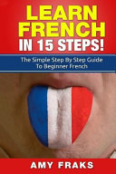 Learn French in 15 Steps