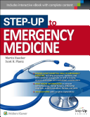 Step-Up To Emergency Medicine : emergency medicine uses the proven...