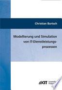 Modellierung Und Simulation Von It Dienstleistungsprozessen