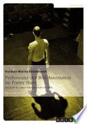Performanz der Bild-Assoziation im Poetry Slam
