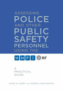 Assessing Police and Other Public Safety Personnel Using the MMPI-2-RF