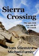 Sierra Crossing  The epic trek you can do in a week