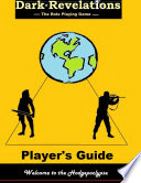 Dark Revelation   The Role Playing Game   Player s Guide