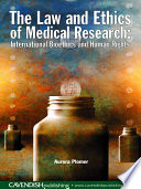 The Law and Ethics of Medical Research