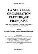 La nouvelle organisation électrique française