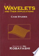 Wavelets And Their Applications book