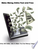Make Money Online Fast and Free   Over 80 Online Jobs to Make You Fast Money Today