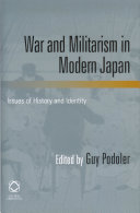 War and Militarism in Modern Japan