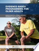 Evidence Based Programming for Older Adults