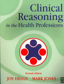 Clinical Reasoning In The Health Professions : * development of patient-centred focus in clinical reasoning...