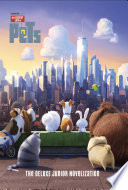 The Secret Life of Pets  The Junior Novelization