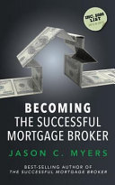 Becoming the Successful Mortgage Broker