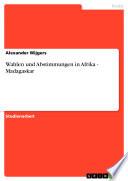 Wahlen und Abstimmungen in Afrika - Madagaskar