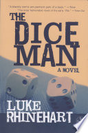 Dice Man : classic that can still change your life…let the...