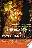 The Academic Face of Psychoanalysis