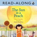 The Sun is a Peach Read-Along