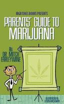 Parents  Guide to Marijuana