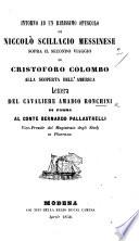 Intorno ad un rarissimo opuscolo di N  Scillacio     sopra il secondo viaggio di Cristoforo Colombo alla scoperta dell America  lettera del cavaliere A  Ronchini  etc